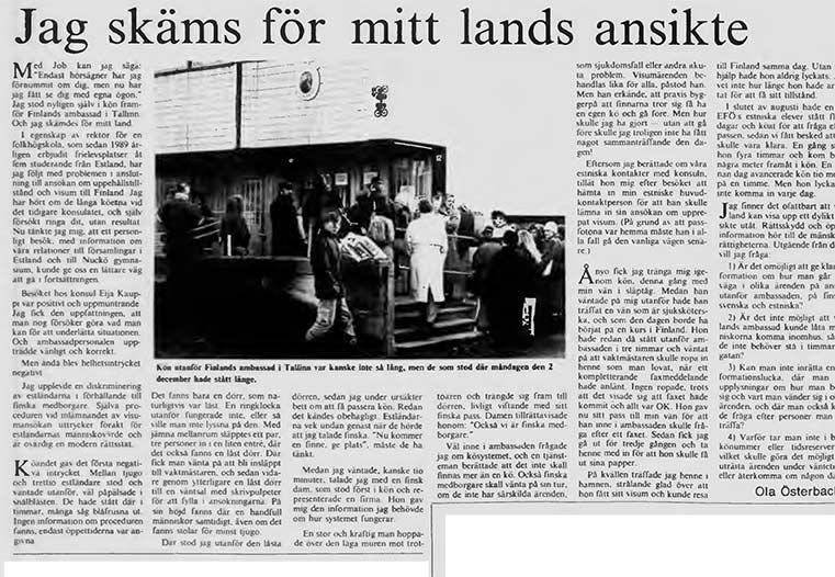 Kön utanför Finlands ambassad i Tallinn var kanske inte så lång, men de som hade stått där måndagen den 2 december hade väntat länge.